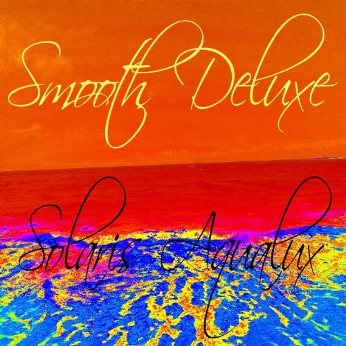 Smooth Deluxe feat. Special Guest