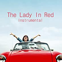 The Lady in Red: Instrumental Song