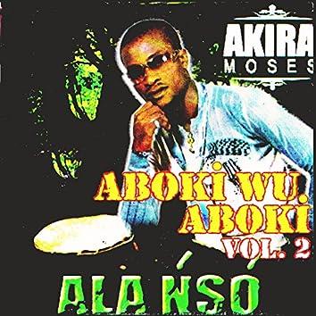 Aboki Wu Aboki Vol 2