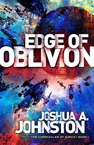 Edge of Oblivion (The Chronicles of Sarco Book 1) (English Edition)