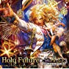 Holy Future -Instrumental-