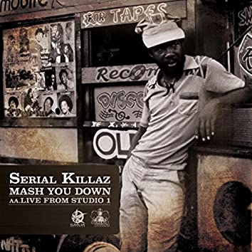 Mash You Down / Live From Studio 1