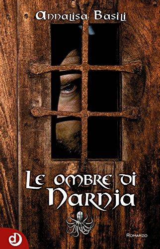 Le ombre di Narnja (DaliaNarrativa Vol. 3)