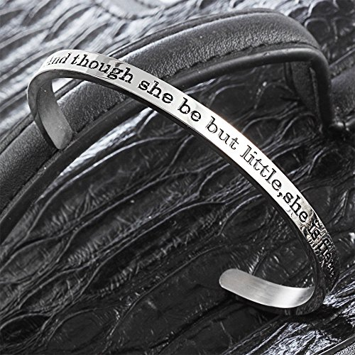 lauhonmin Inspirational Cuff Bangle Bracelets for Women and Though she be but Little,she is Fierce Stainless Steel