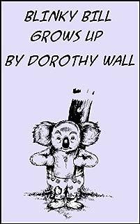 BLINKY BILL GROWS UP (Blinky Bill Series Book 2)