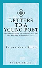Letters to a Young Poet: Translated, with an Introduction and Commentary, by Reginald Snell