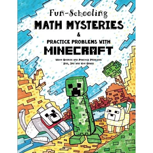 Fun-Schooling Math Mysteries & Practice Problems with Minecraft: Math Stories and Practice Problems 2nd, 3rd and 4th Grade