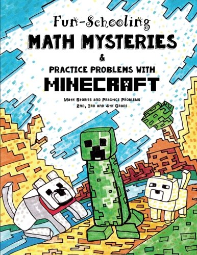 Fun-Schooling Math Mysteries & Practice Problems with Minecraft: Math Stories and Practice Problems