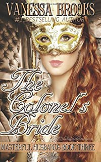 The Colonel's Bride (Masterful Husbands)