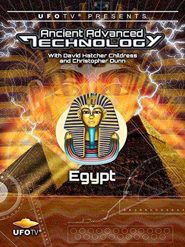 UFOTV Presents: Ancient Advanced Technology - Egypt [OV]