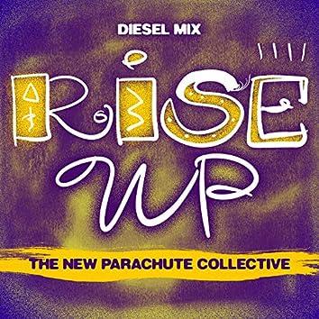 Rise Up (Diesel Mix)
