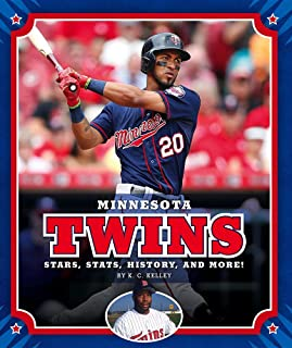 Minnesota Twins: Stars, Stats, History, and More! (Major League Baseball Teams)