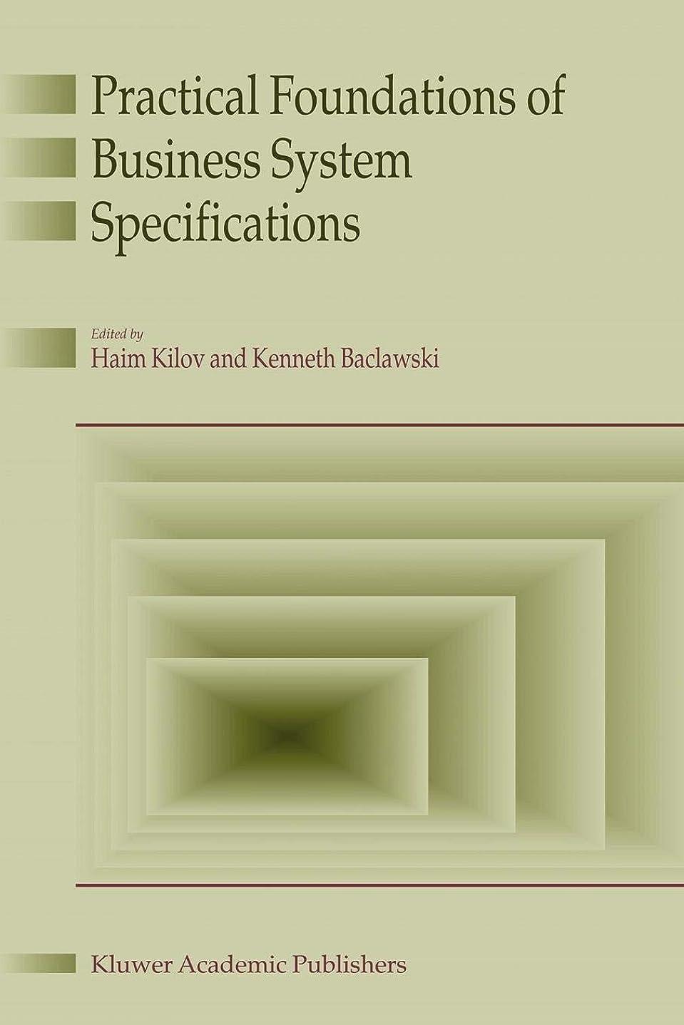 暴力的な新年全部Practical Foundations of Business System Specifications
