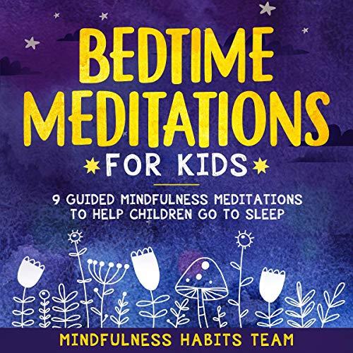 Bedtime Meditations for Kids audiobook cover art