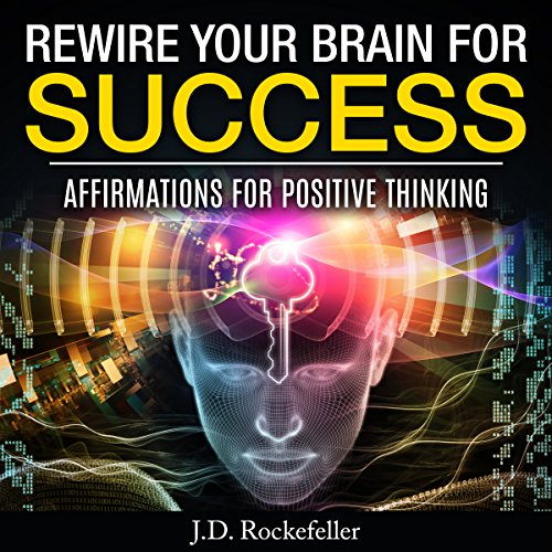 Rewire Your Brain for Success audiobook cover art
