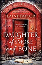 Daughter of Smoke and Bone (Daughter of Smoke and Bone Trilogy) by Taylor, Laini (2012) Paperback