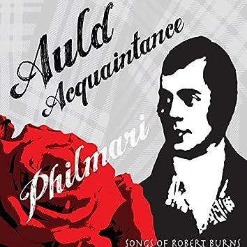 Auld Acquaintance: Songs of Robert Burns