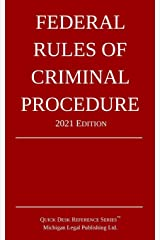 Federal Rules of Criminal Procedure; 2021 Edition Paperback