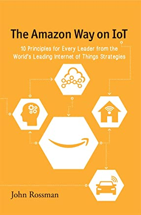 Amazon com: The Amazon Way: 14 Leadership Principles Behind the