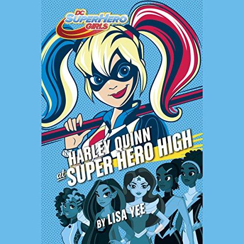 Harley Quinn at Super Hero High audiobook cover art