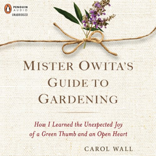 Mister Owita's Guide to Gardening audiobook cover art