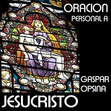 Oración Personal a Jesucristo