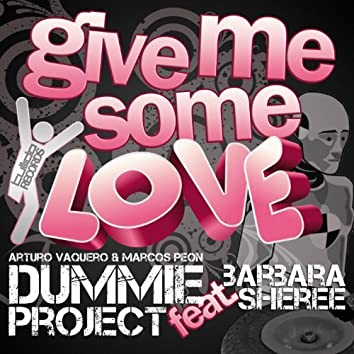 Give Me Some Love (feat. Barbara Scheree) [Extended Mix]