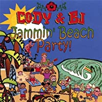Jammin' Beach Party by Cody & Bj (2013-05-03)