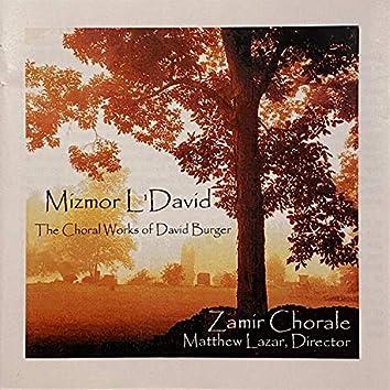 Mizmor L'david: The Choral Works of David Burger