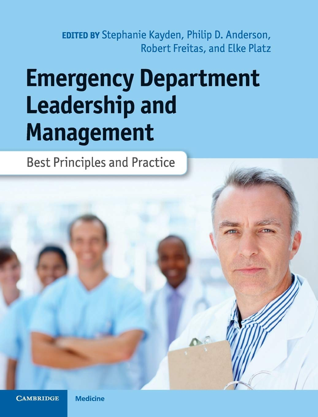 Emergency Department Leadership And Management: Best Principles And Practice