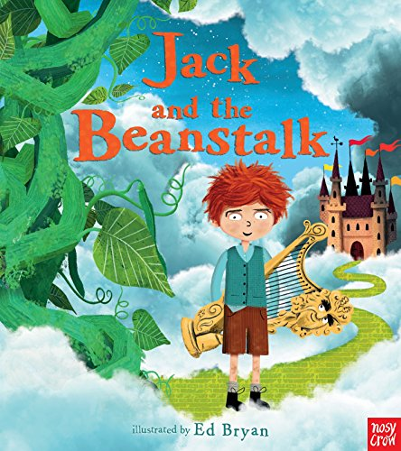 Jack and the Beanstalk: A Nosy Crow Fairy Tale (Nosy Crow Fairy Tales)