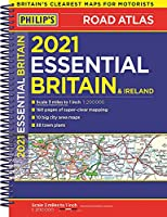 2021 Philip's Essential Road Atlas Britain and Ireland: (A4 Spiral binding) (Philip's Road Atlases)