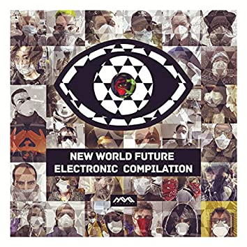 New World Future Electronic Compilation