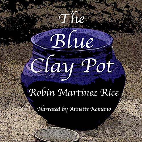 The Blue Clay Pot audiobook cover art