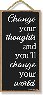 Honey Dew Gifts, Change Your Thoughts, Inspirational Wall Hanging Decor, Wooden Motivational Home Decorative Sign, 5 Inche...