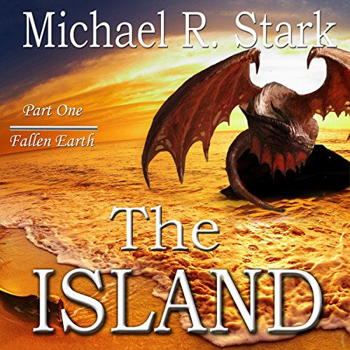 The Island: Fallen Earth, Book 1 cover art