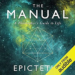 The Manual     A Philosopher's Guide to Life              By:                                                                                                                                 Epictetus,                                                                                        Ancient Renewal,                                                                                        Sam Torode                               Narrated by:                                                                                                                                 Sam Torode                      Length: 47 mins     316 ratings     Overall 4.6