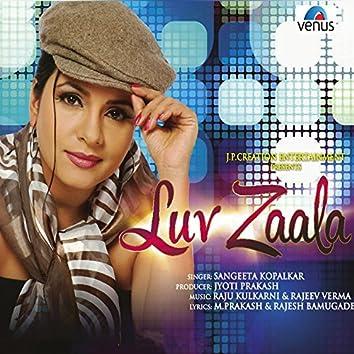 Luv Zaala