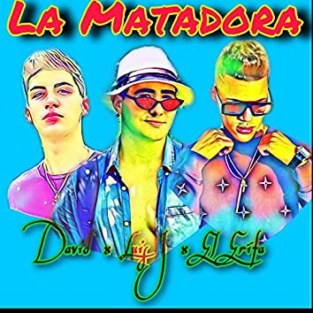 La Mataora (feat. Luis J & David)