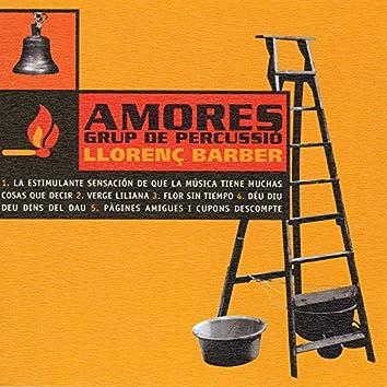 Amores Grup De Percussió/ Llorenç Barber