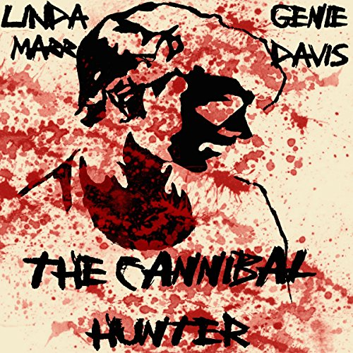 The Cannibal Hunter audiobook cover art
