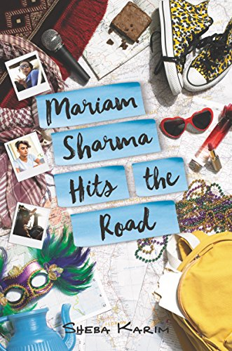 Mariam Sharma Hits the Road de [Sheba Karim]