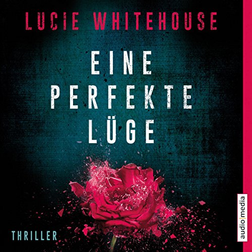Eine perfekte Lüge audiobook cover art