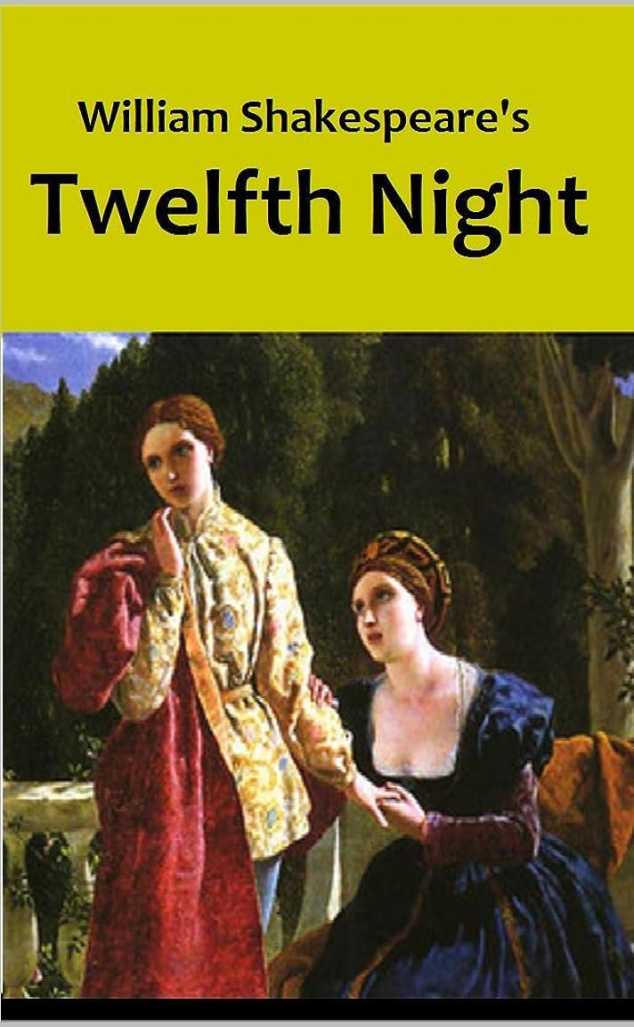 修羅場ブルーベル寛容なTwelfth Night (Annotated) (English Edition)