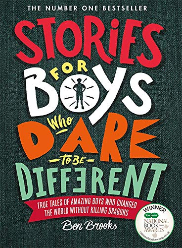 Stories for Boys Who Dare to be Different by Ben Brooks