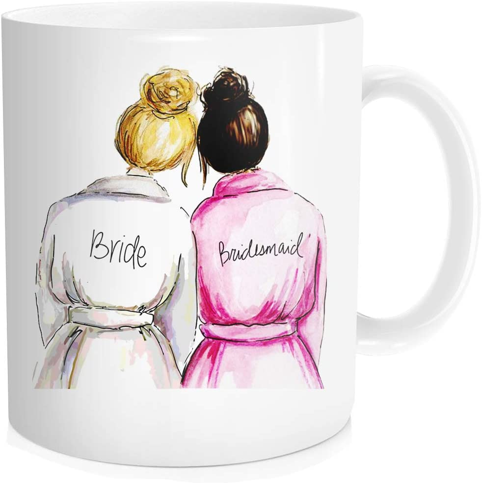 Wedding Celebrate Mug Cheap super special price Bride with Funny Don't miss the campaign Bridesmaid Print Coffee