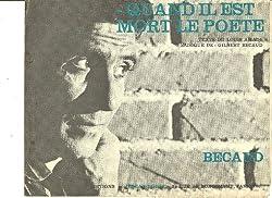 Partition Quand il est mort le poète Gilbert Bécaud Louis Amade. Paroles et musique 1965