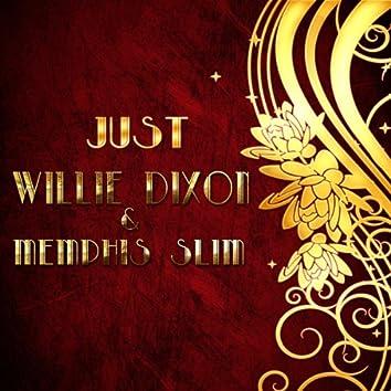 Just Willie Dixon & Memphis Slim