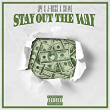 Stay out the Way [Explicit]