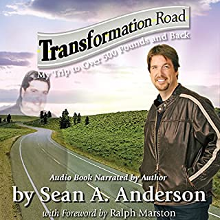 Transformation Road - My Trip to Over 500 Pounds and Back audiobook cover art